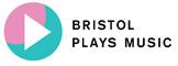 Bristol Plays Music